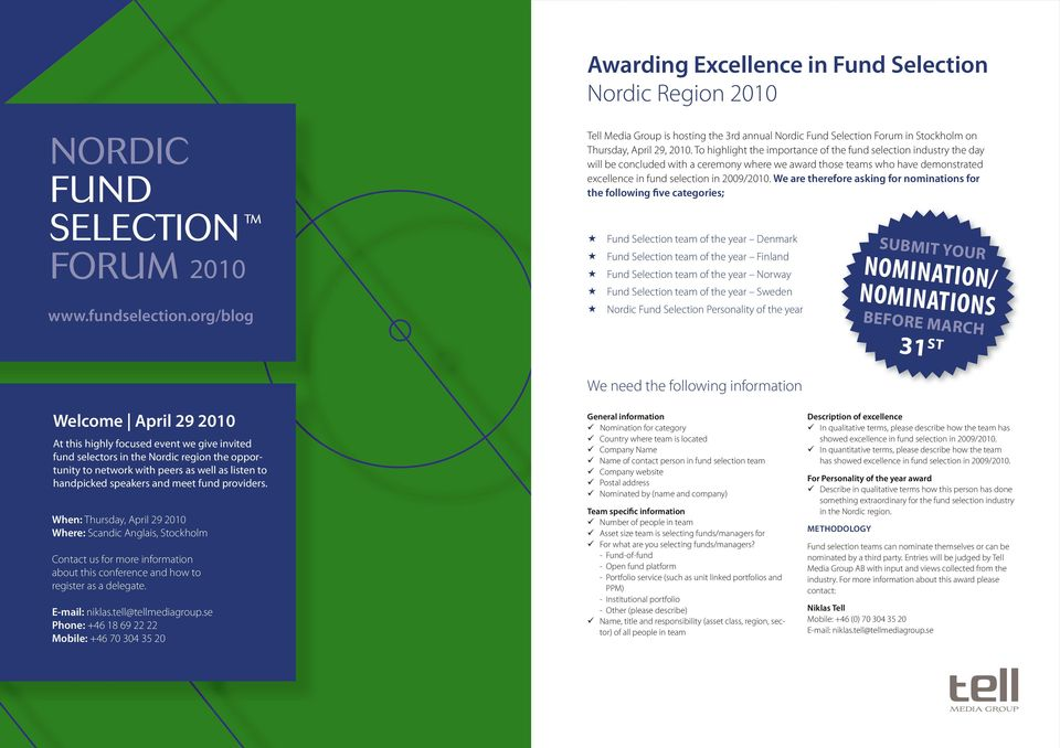 We are therefore asking for nominations for the following five categories; 2010 www.fundselection.