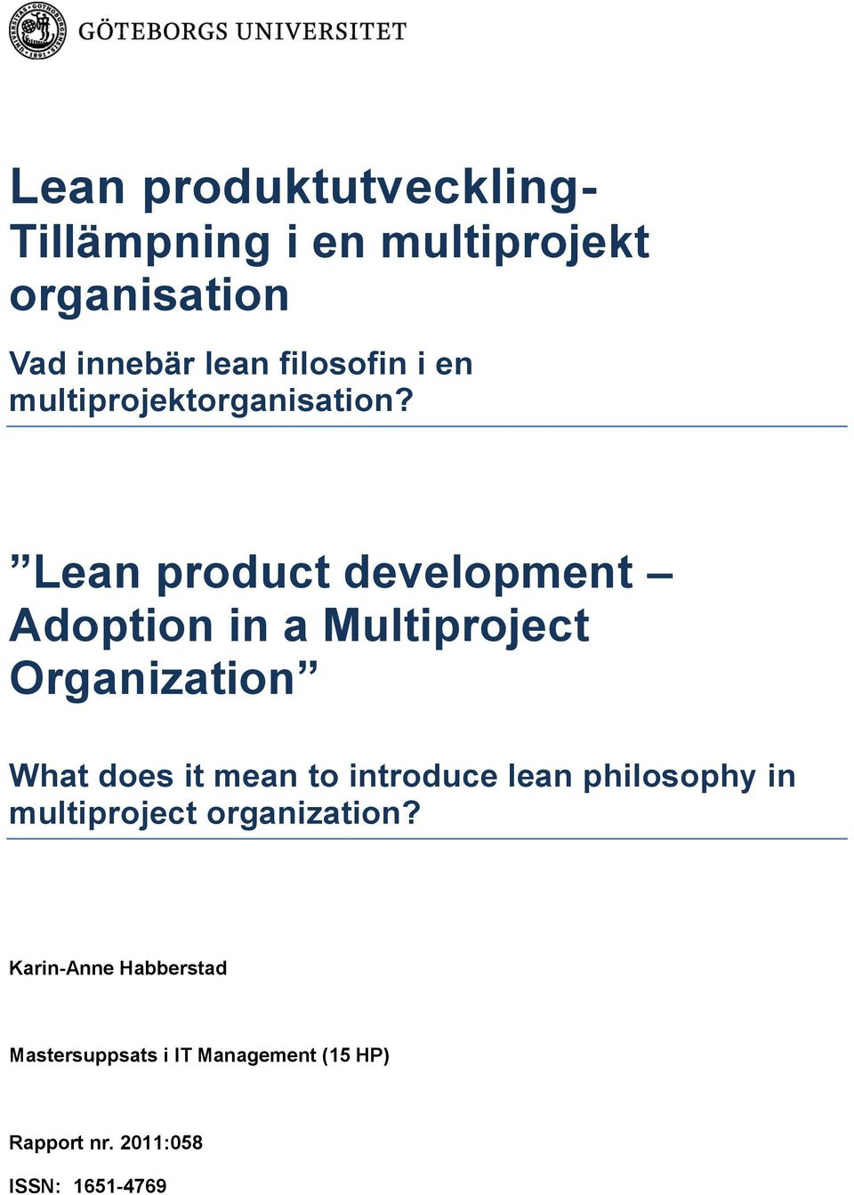 Lean product development Adoption in a Multiproject Organization What does it mean to