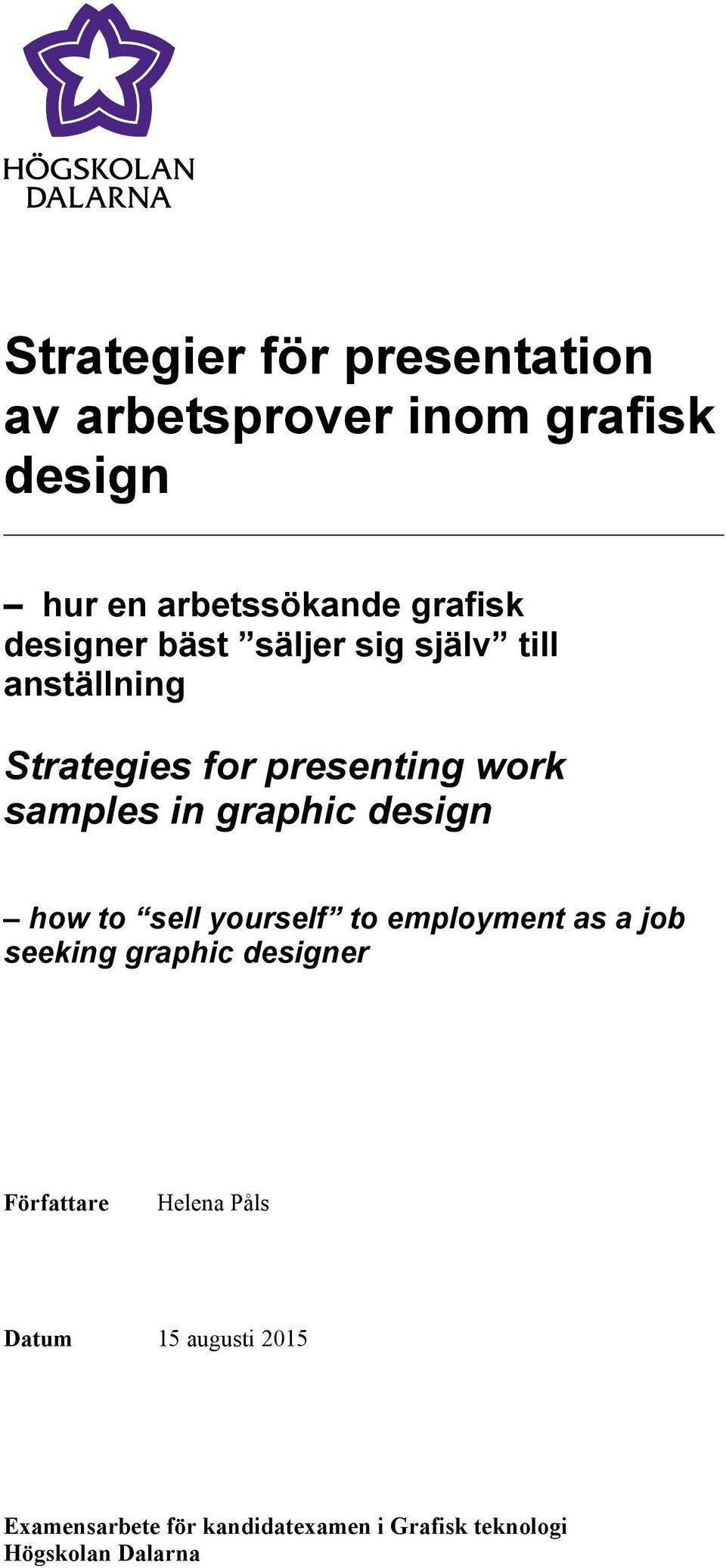 graphic design how to sell yourself to employment as a job seeking graphic designer Författare