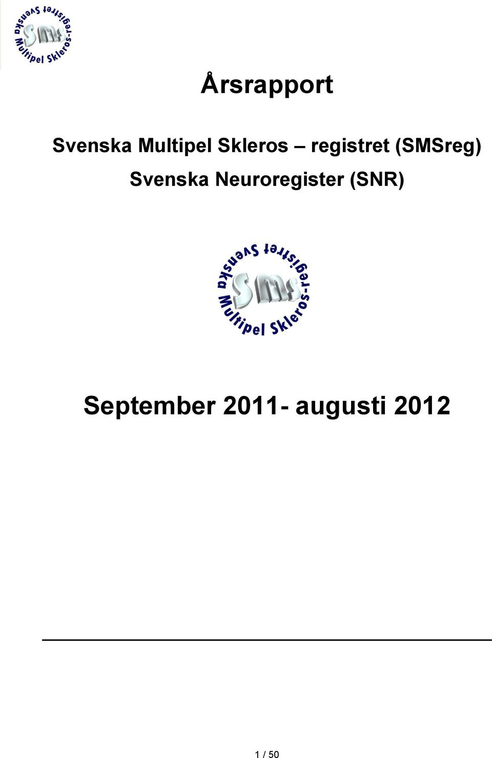 Svenska Neuroregister (SNR)