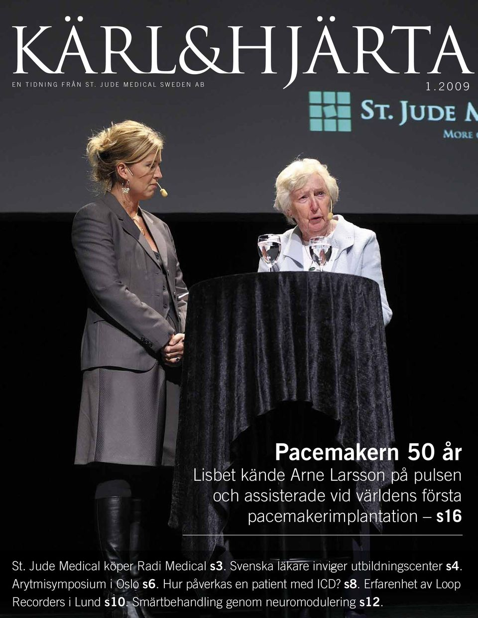 pacemakerimplantation s16 St. Jude Medical köper Radi Medical s3.