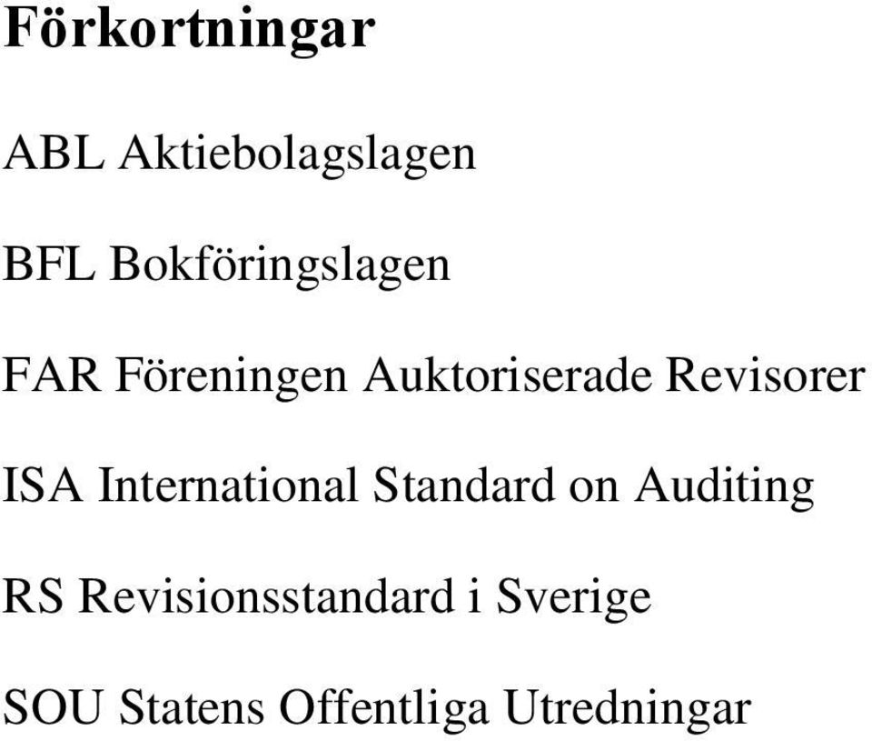 Revisorer ISA International Standard on Auditing