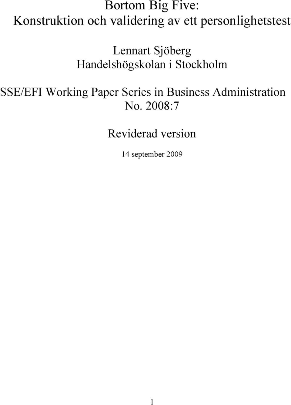Stockholm SSE/EFI Working Paper Series in Business