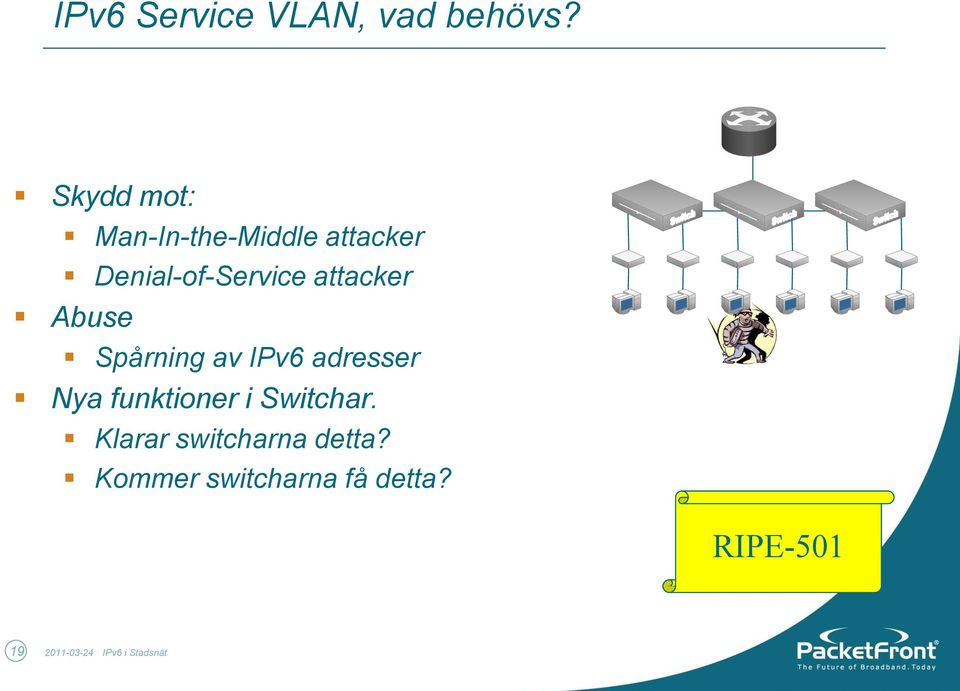 attacker Abuse Spårning av IPv6 adresser Nya funktioner i