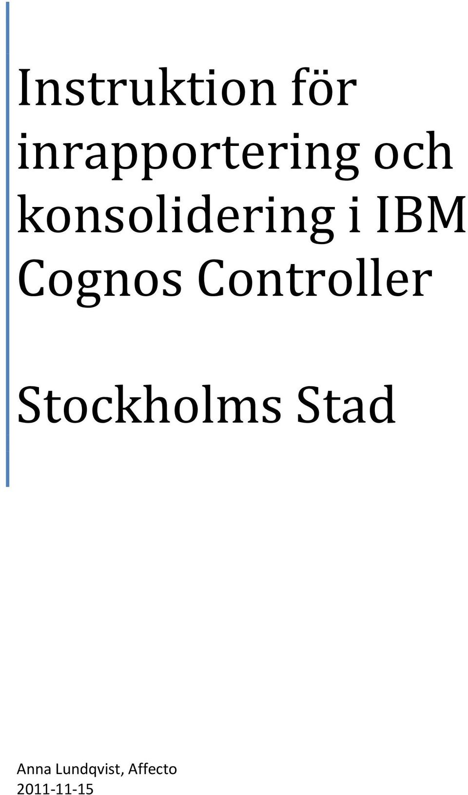 Controller Stockholms Stad