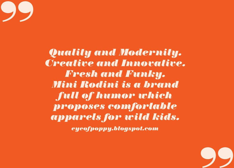Mini Rodini is a brand full of humor which