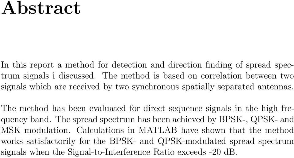 The method has been evaluated for direct sequence signals in the high frequency band.