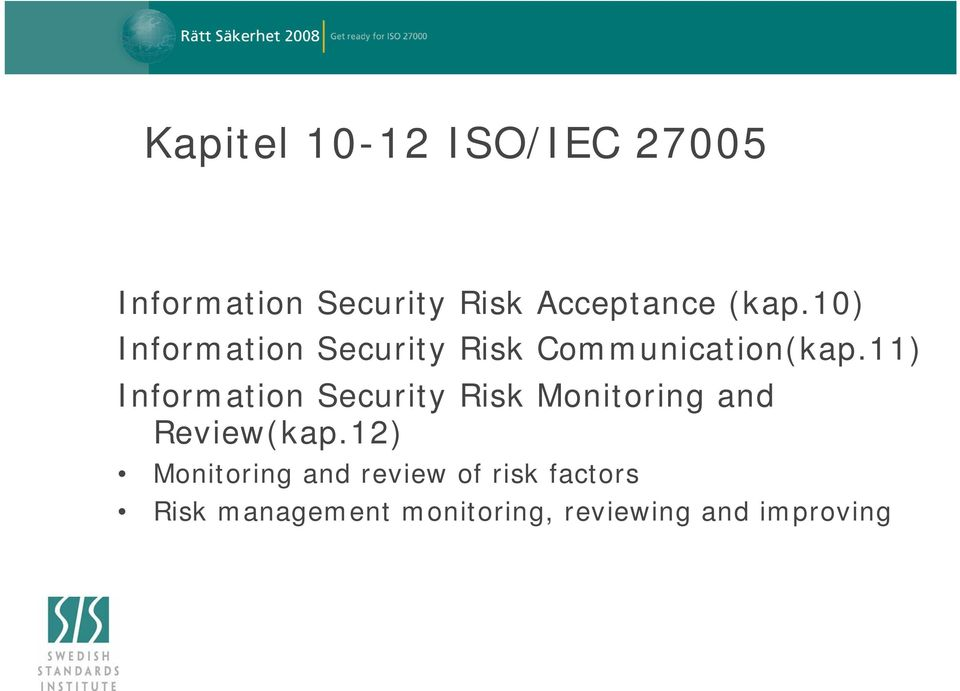 11) Information Security Risk Monitoring and Review(kap.