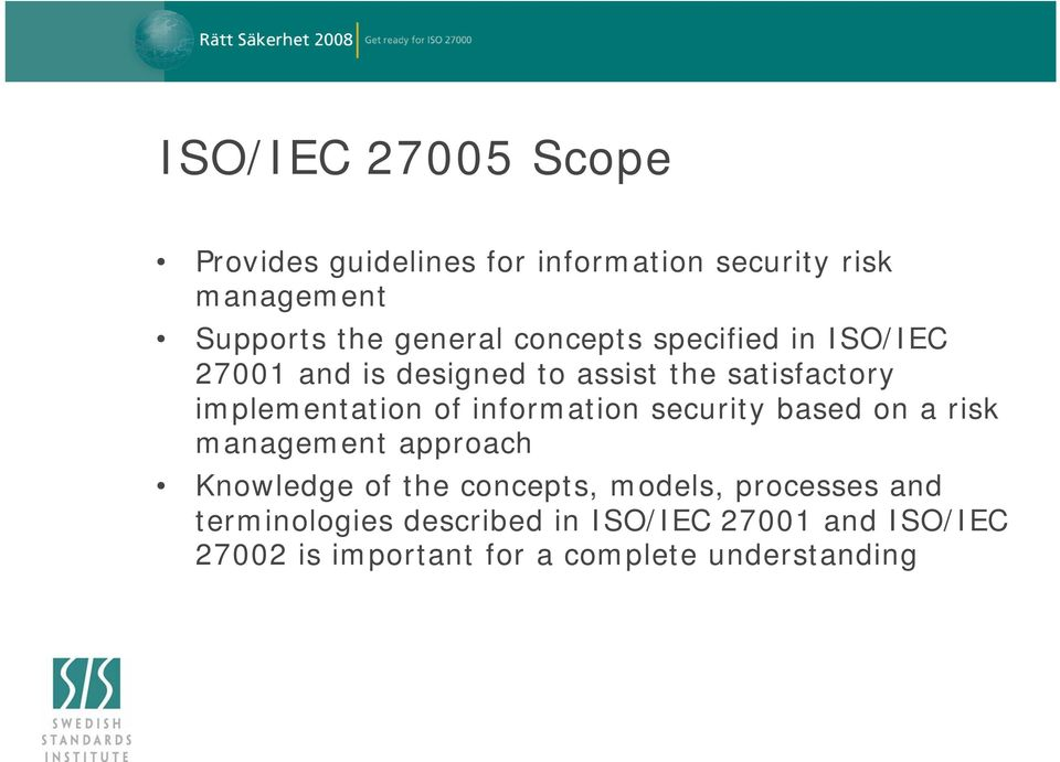 information security based on a risk management approach Knowledge of the concepts, models, processes
