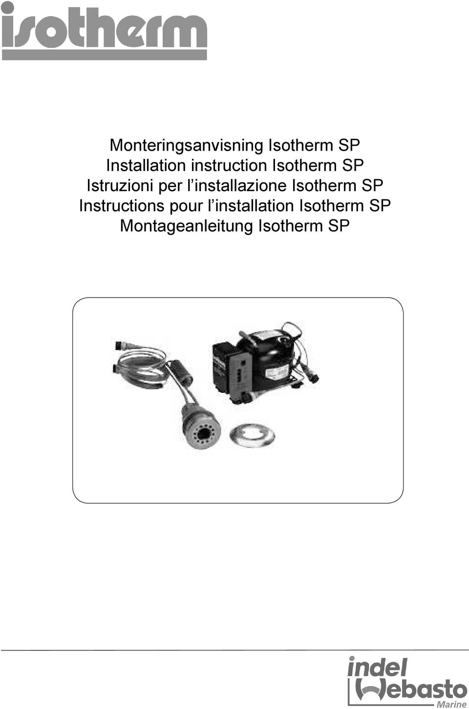 installazione Isotherm SP Instructions pour l