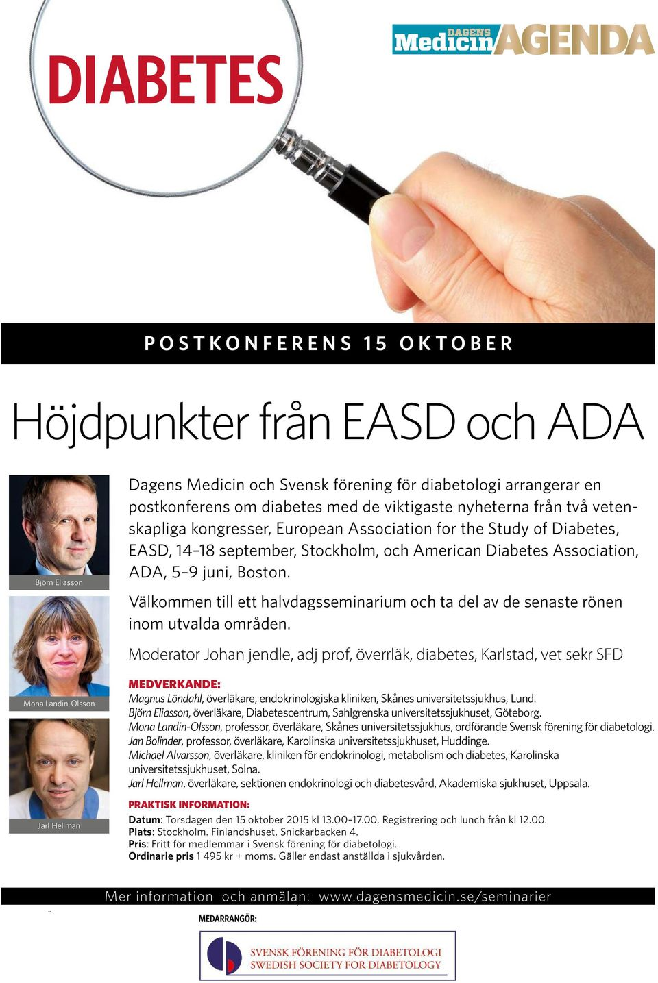 vetenskapliga kongresser, European skapliga Association kongresser, for the European Study of Association Diabetes, for the nyhe EASD, 14 18 september, Stockholm, EASD, 14 18 och American september,