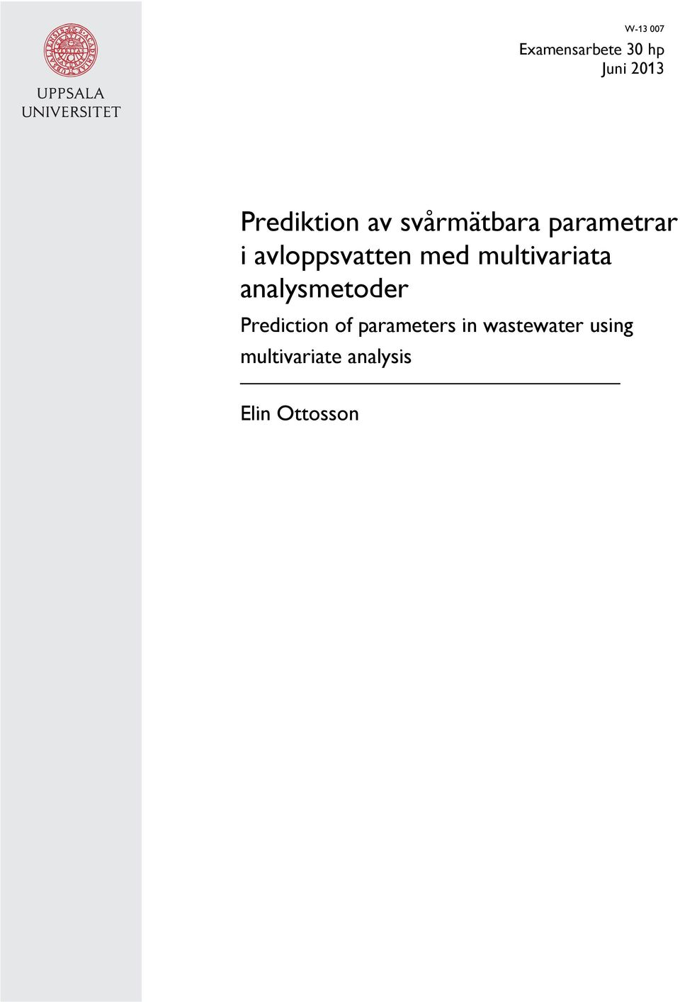 multivariata analysmetoder Prediction of