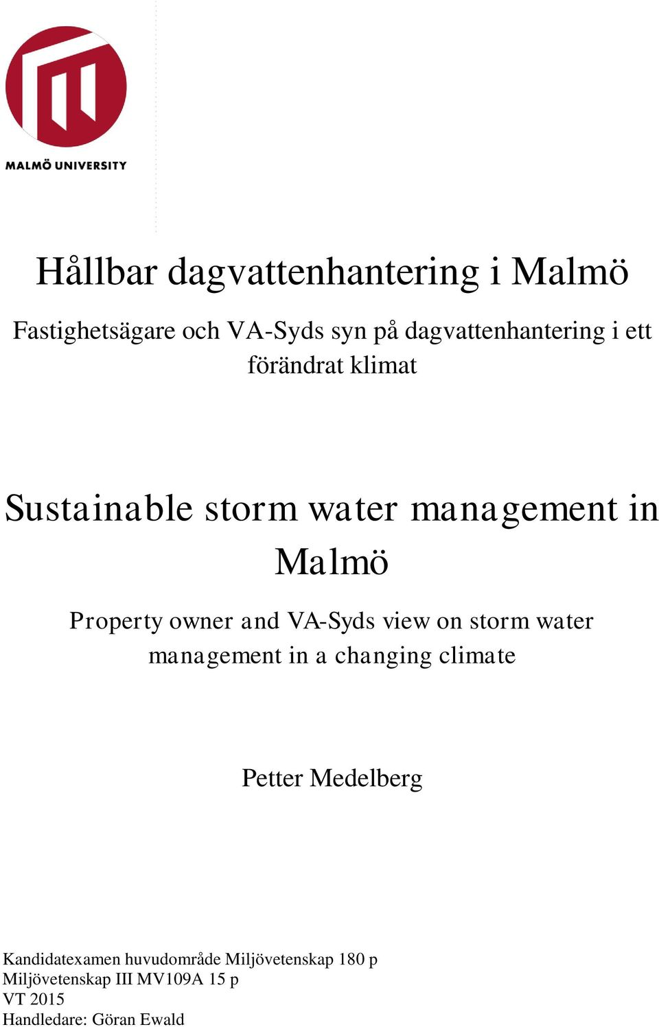 Property owner and VA-Syds view on storm water management in a changing climate