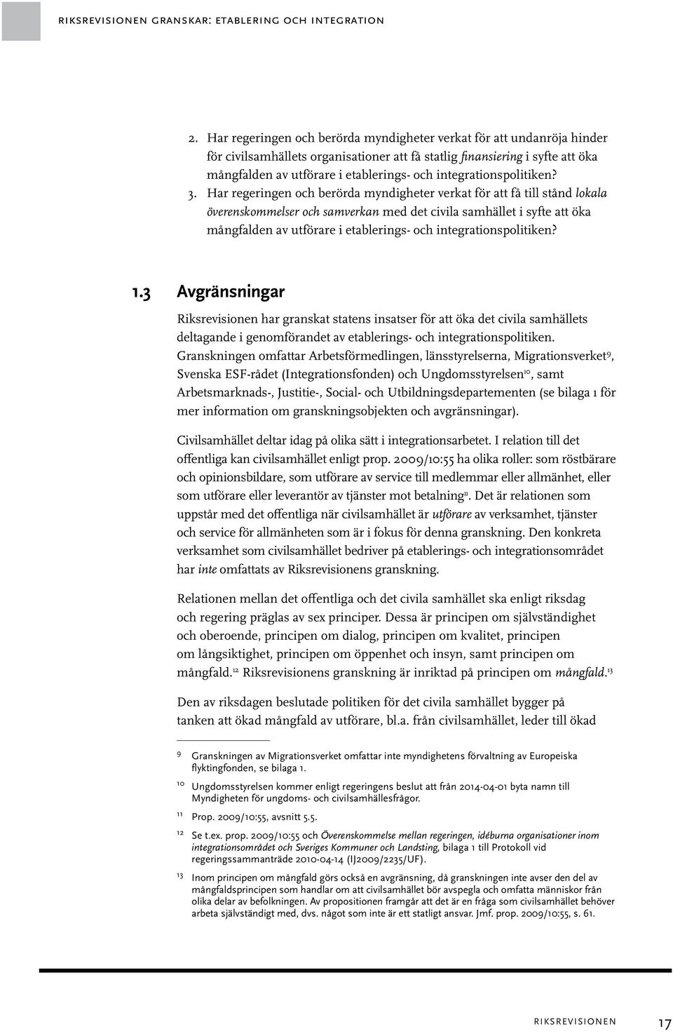 integrationspolitiken? 3.