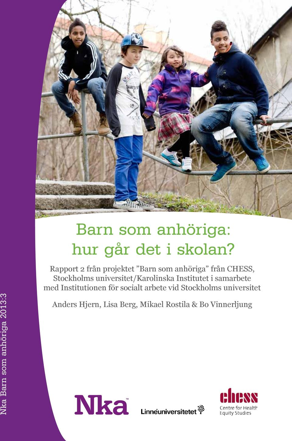 universitet/karolinska Institutet i samarbete med Institutionen för socialt