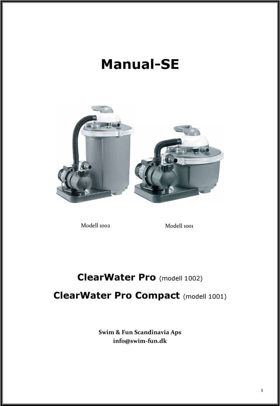 ClearWater Pro Compact (modell 1001)