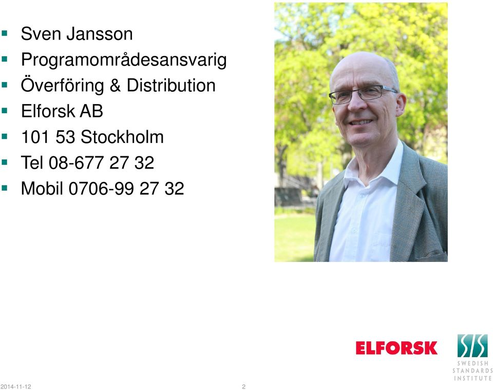 & Distribution Elforsk AB 101 53
