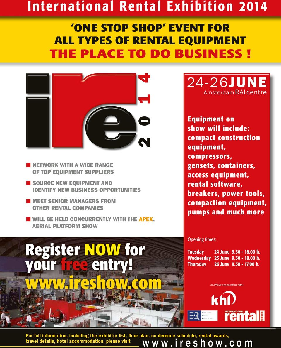 BE HELD CONCURRENTLY WITH THE APEX, AERIAL PLATFORM SHOW Register NOW for your free entry! www.ireshow.