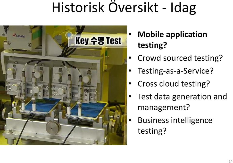 Testing-as-a-Service? Cross cloud testing?