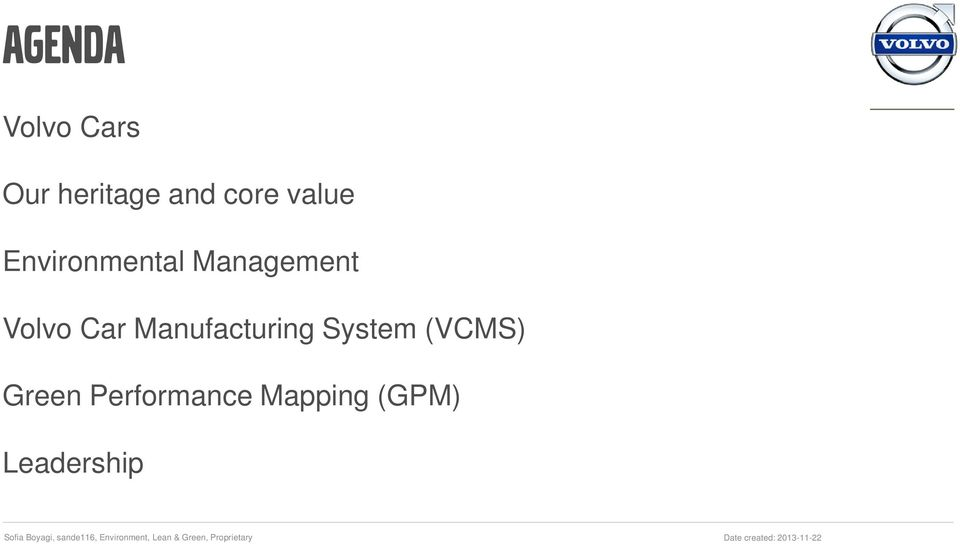 Volvo Car Manufacturing System (VCMS)