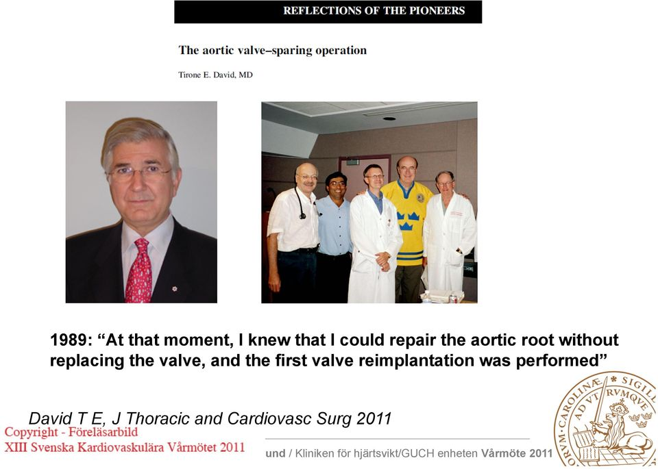valve, and the first valve reimplantation was