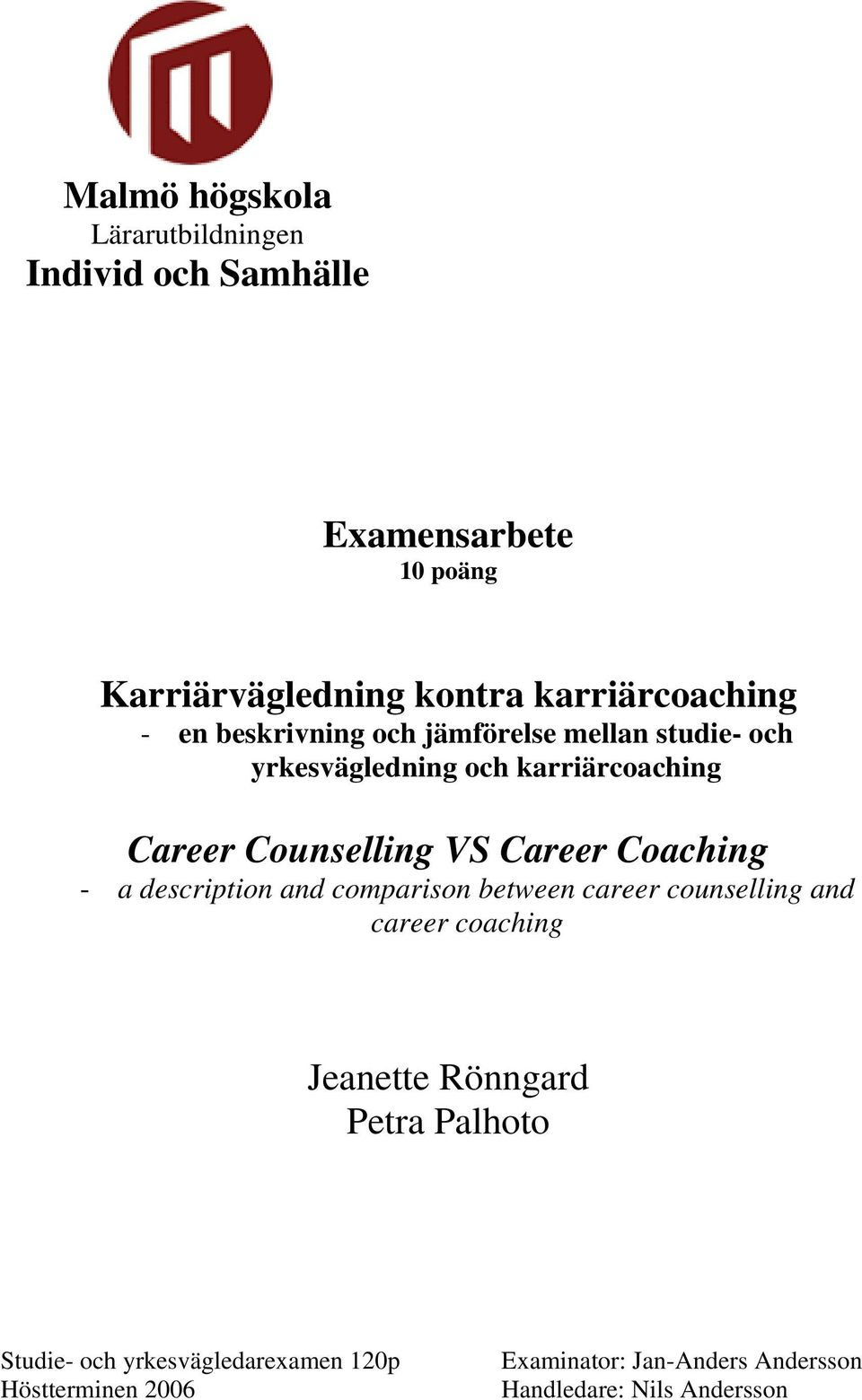 Counselling VS Career Coaching - a description and comparison between career counselling and career coaching