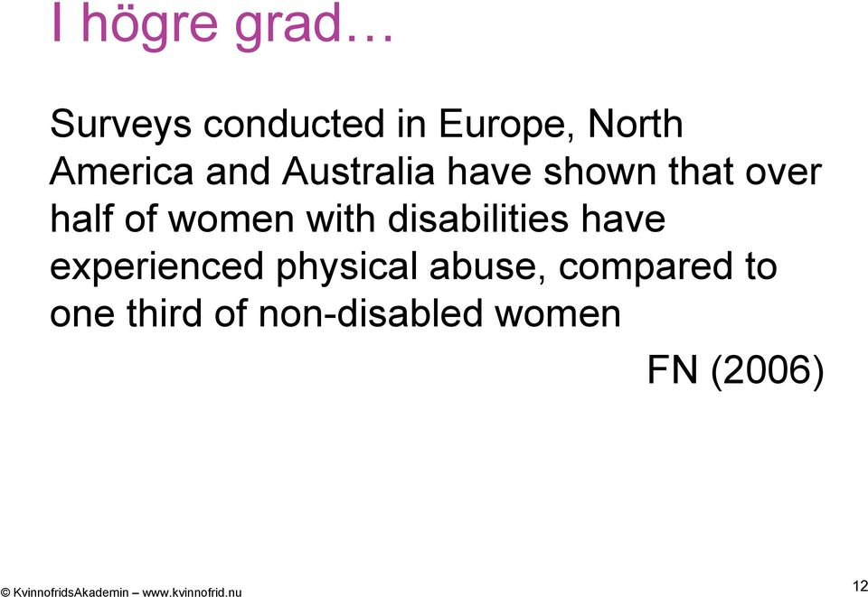women with disabilities have experienced physical