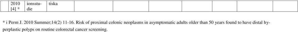 Risk of proximal colonic neoplasms in asymptomatic
