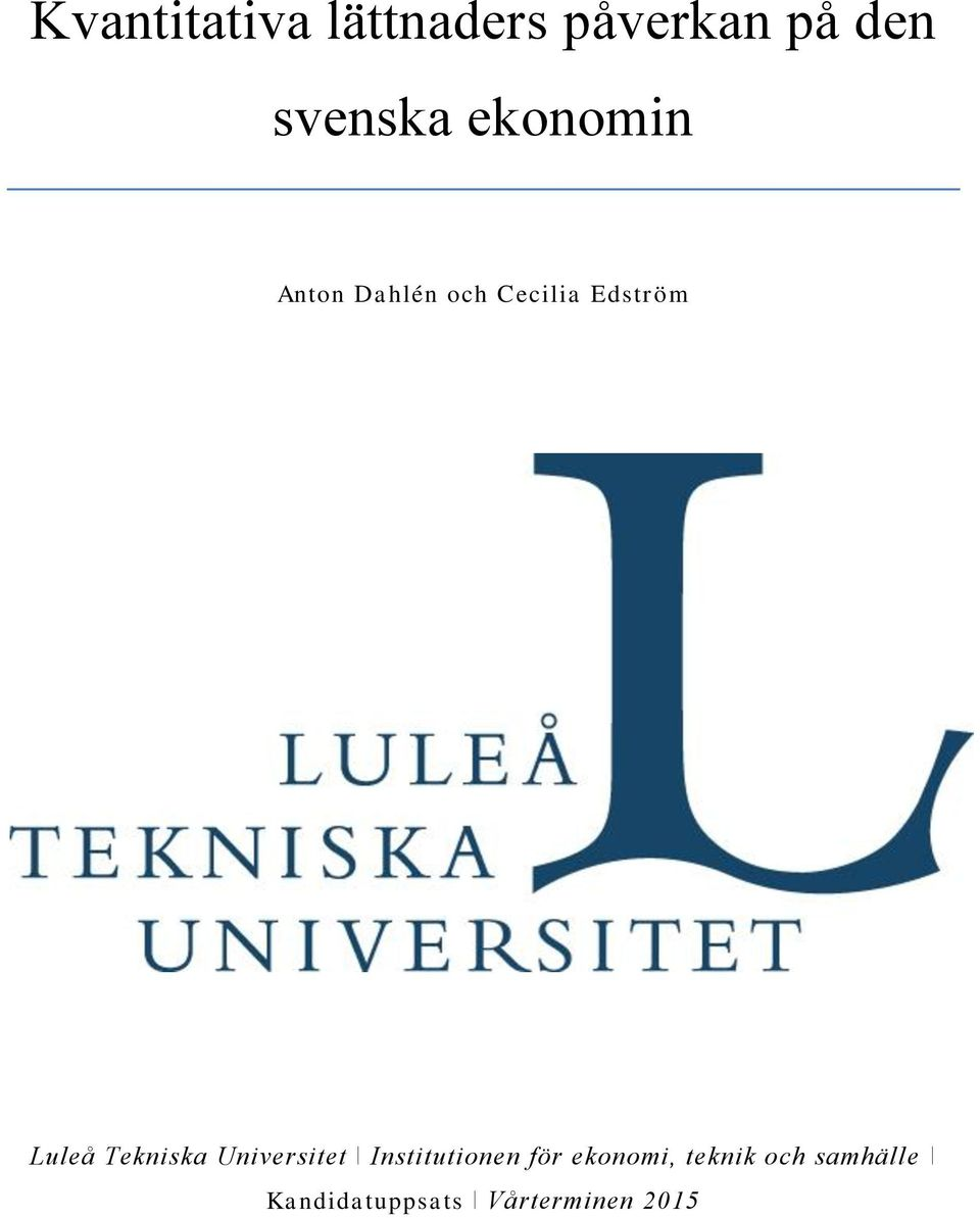 Tekniska Universitet ǀ Institutionen för ekonomi,