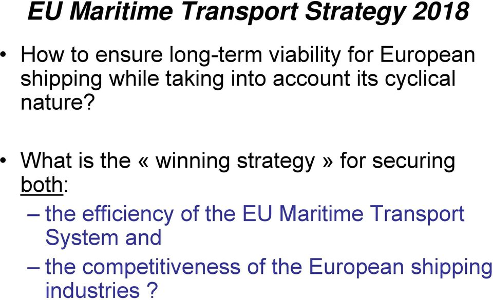 What is the «winning strategy» for securing both: the efficiency of the EU