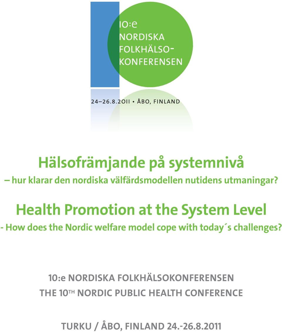 Health Promotion at the System Level - How does the Nordic welfare model