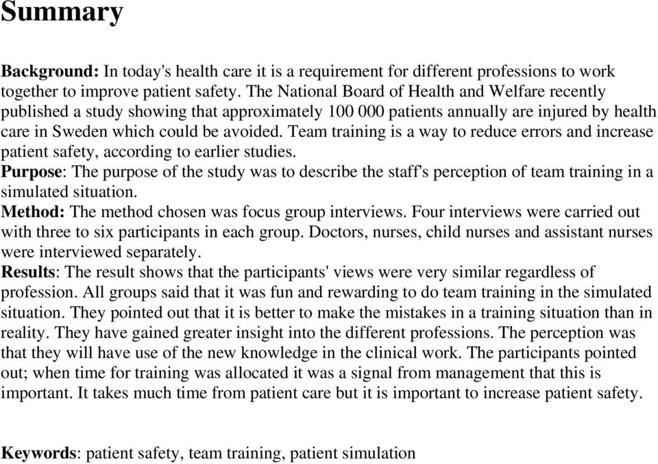 Team training is a way to reduce errors and increase patient safety, according to earlier studies.