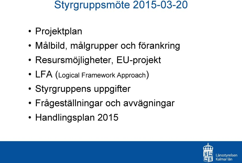 EU-projekt LFA (Logical Framework Approach)