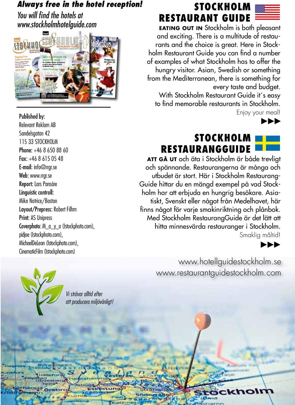 shoppingguidestockholm.com Free! Enjoy a gastronomic trip around the world.
