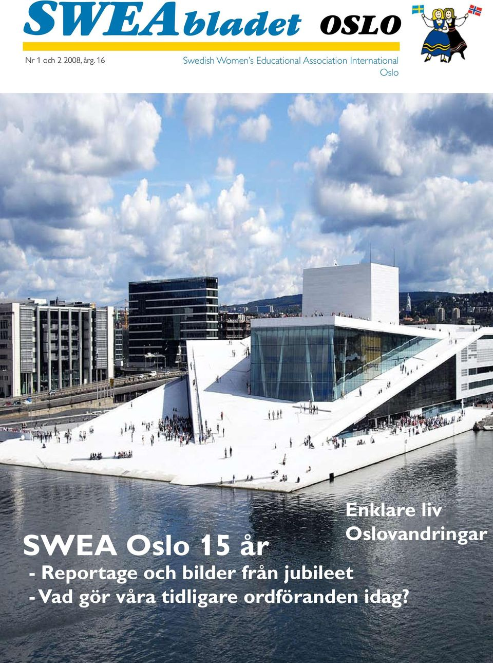 International Oslo SWEA Oslo 15 år - Reportage och