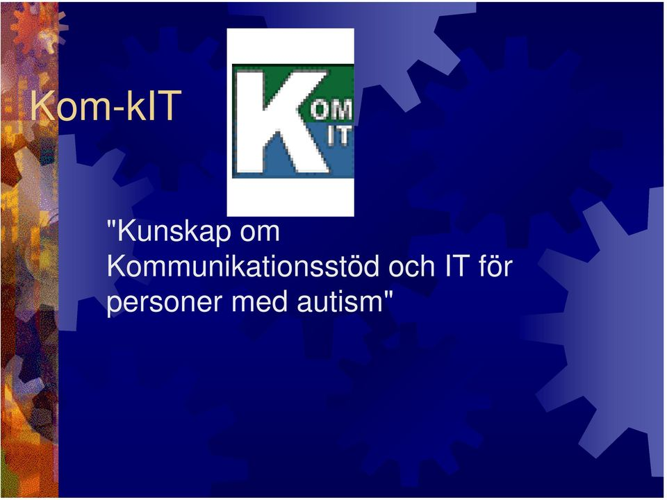 Kmunikationsstöd