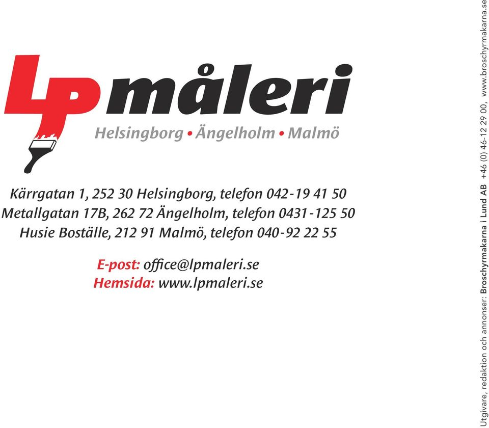 telefon 040-92 22 55 E-post: office@lpmaleri.