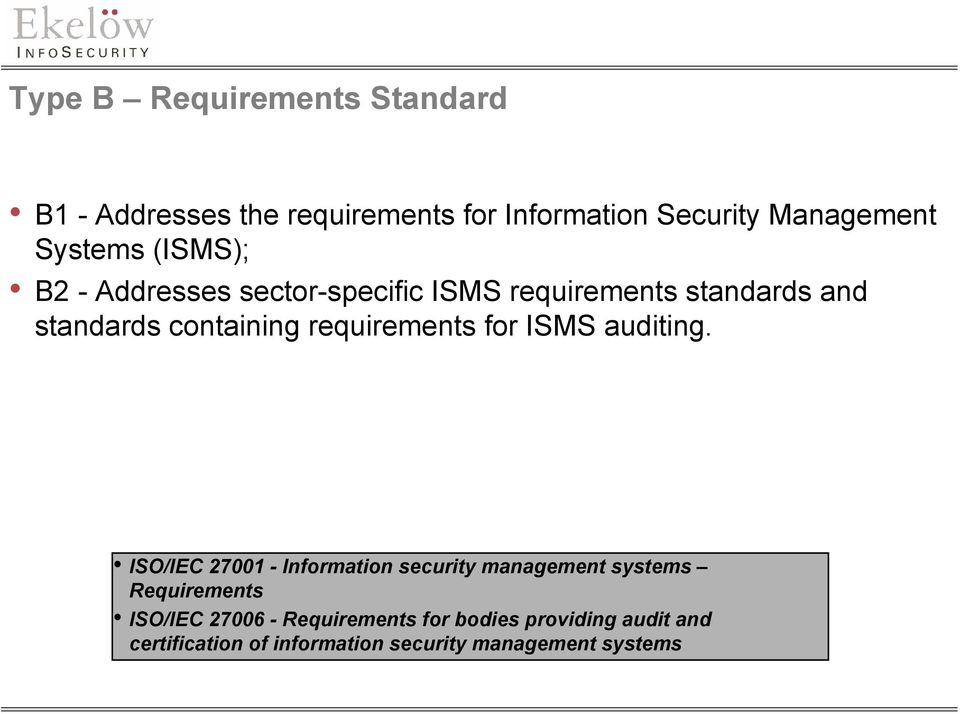 requirements for ISMS auditing.