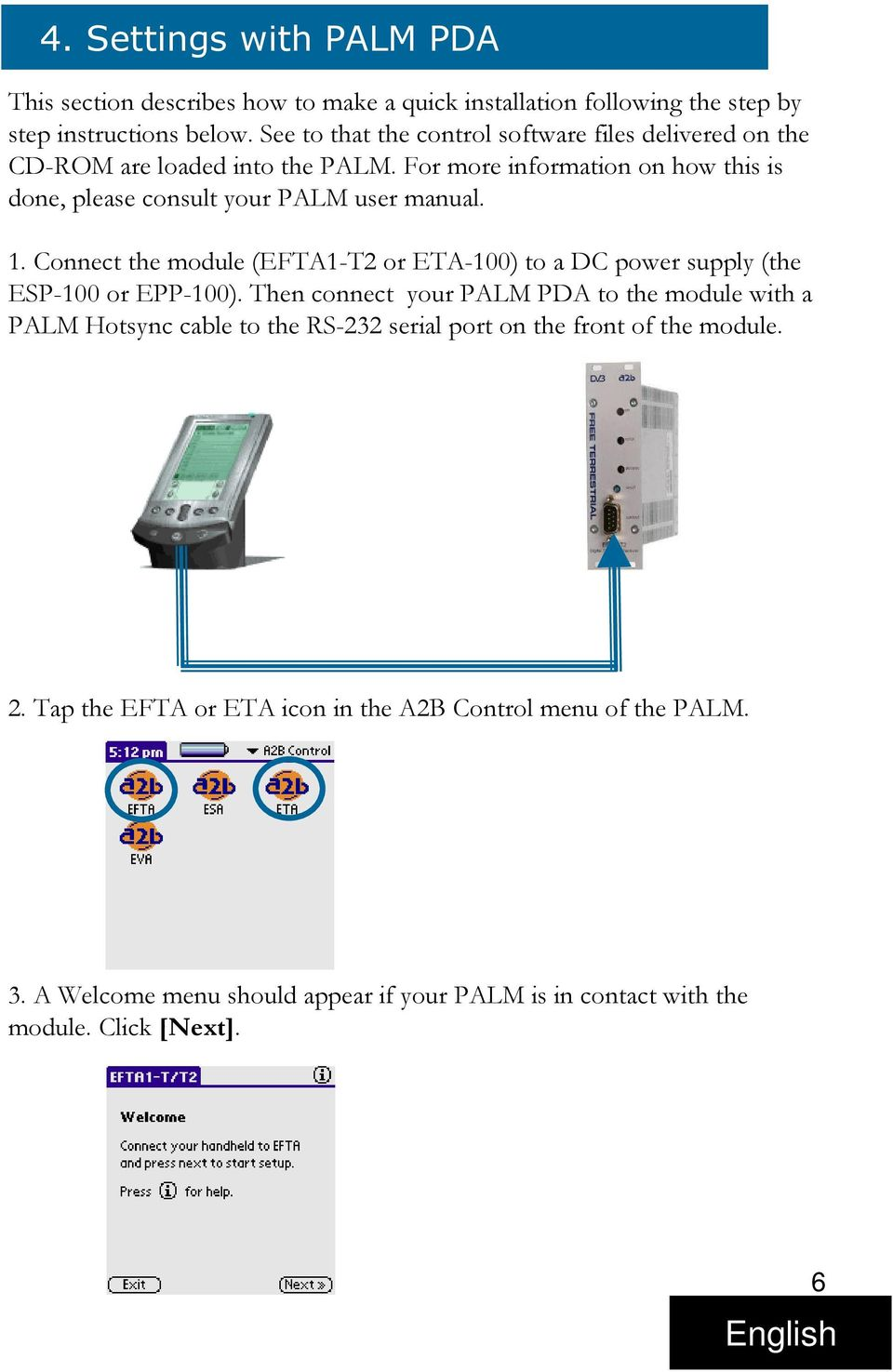 1. Connect the module (EFTA1-T2 or ETA-100) to a DC power supply (the ESP-100 or EPP-100).