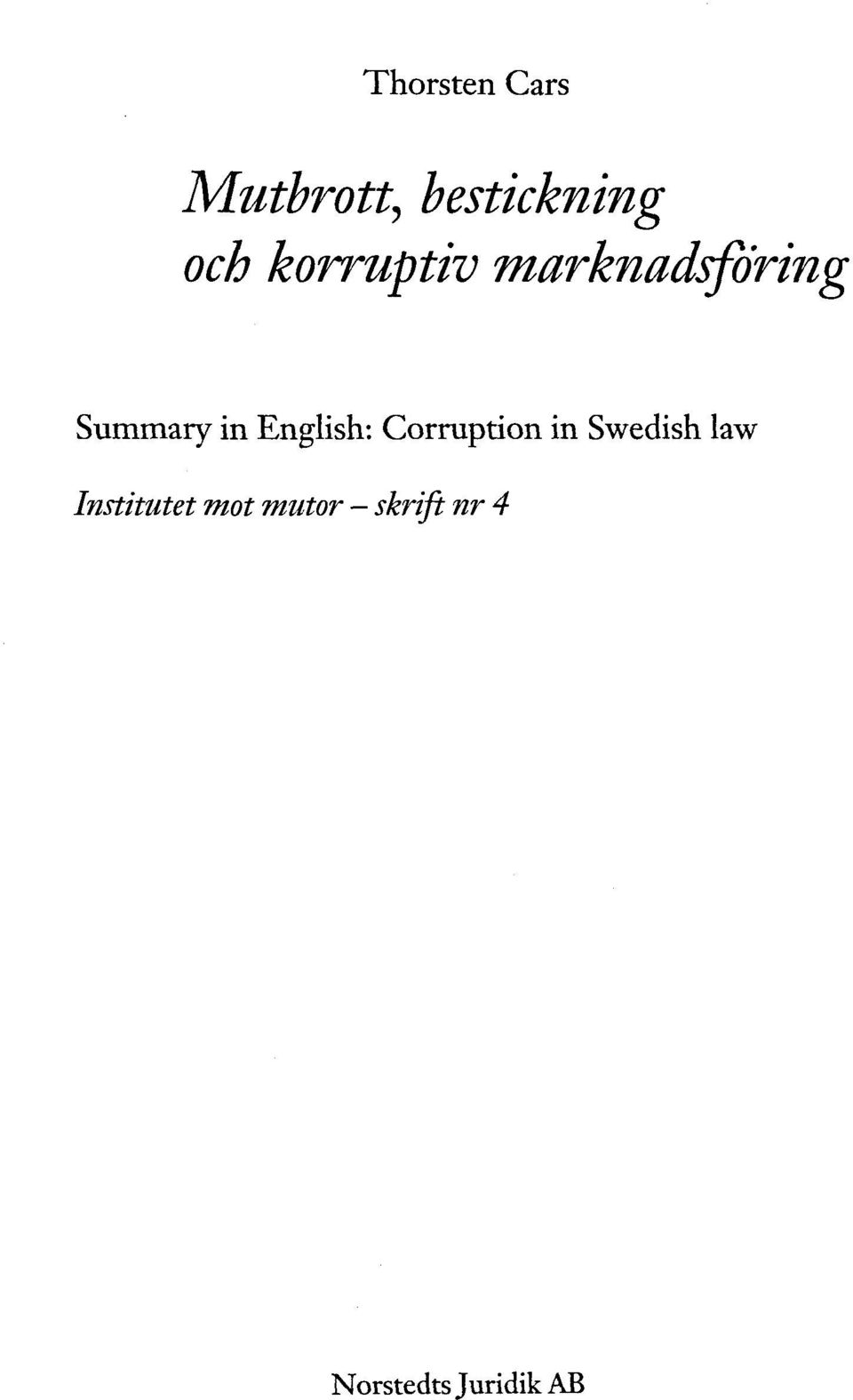 English: Corruption in Swedish law