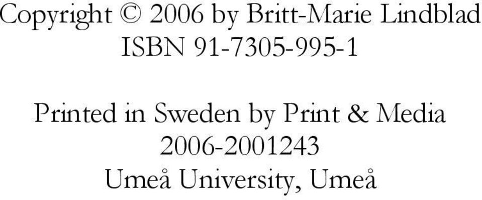 Printed in Sweden by Print &