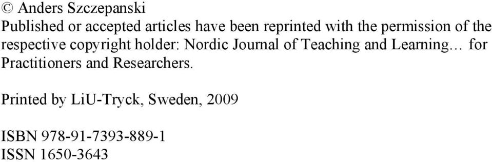 Nordic Journal of Teaching and Learning for Practitioners and