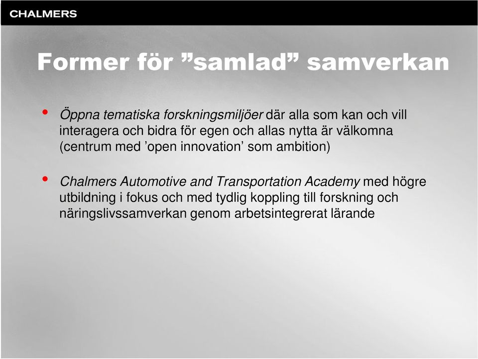 Automotive and Transportation Academy med högre Chalmers Automotive and Transportation Academy med