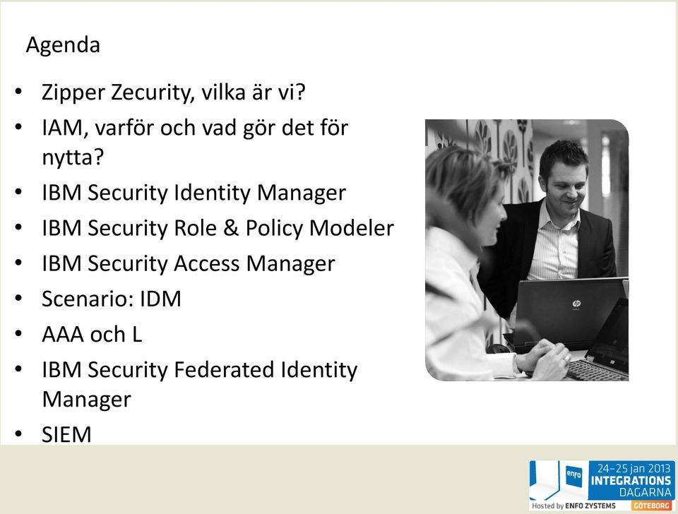 IBM Security Identity Manager IBM Security Role & Policy