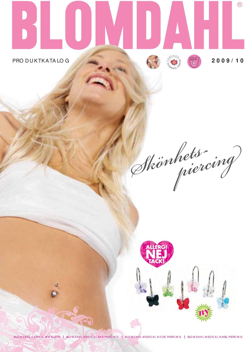 MEDICAL EAR PIERCING I BLOMDAHL MEDICAL