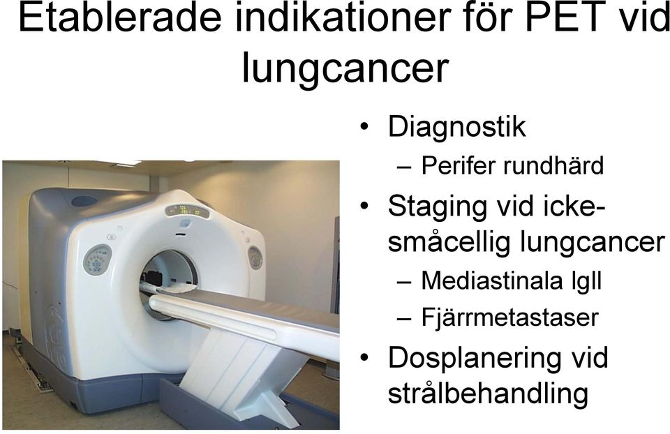 Staging vid ickesmåcellig lungcancer
