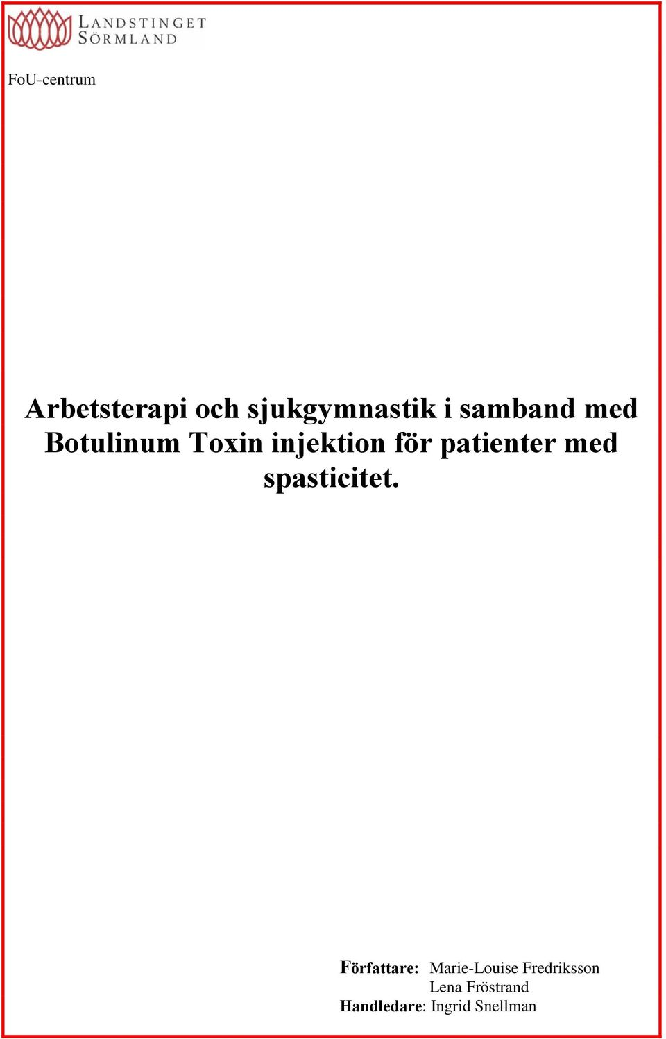 patienter med spasticitet.
