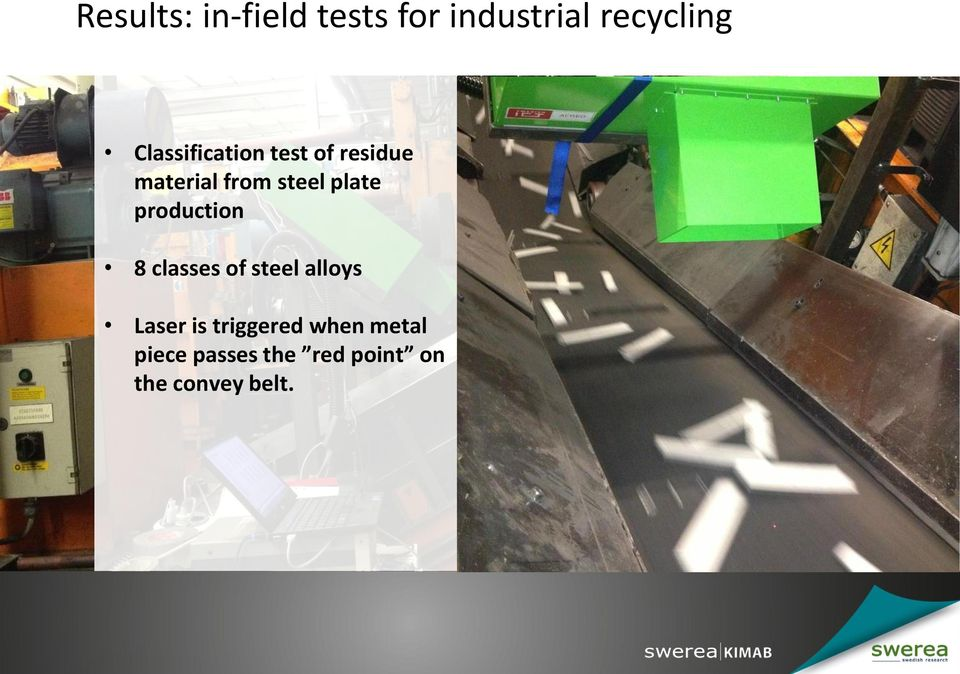 plate production 8 classes of steel alloys Laser is