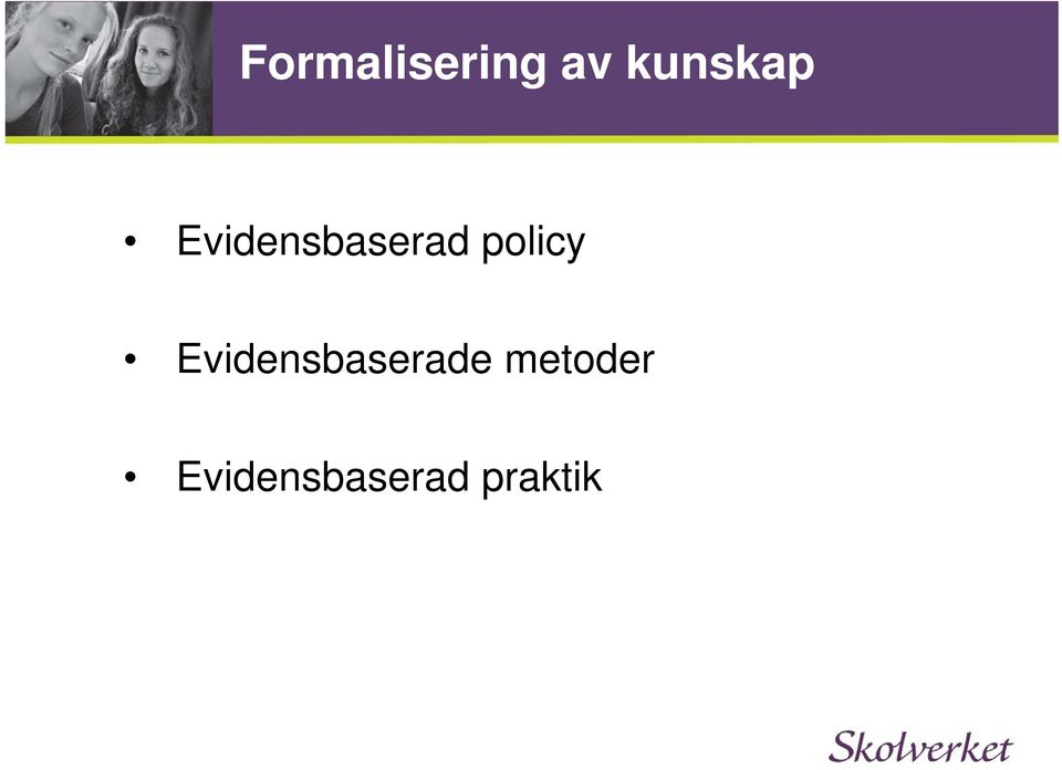 policy Evidensbaserade