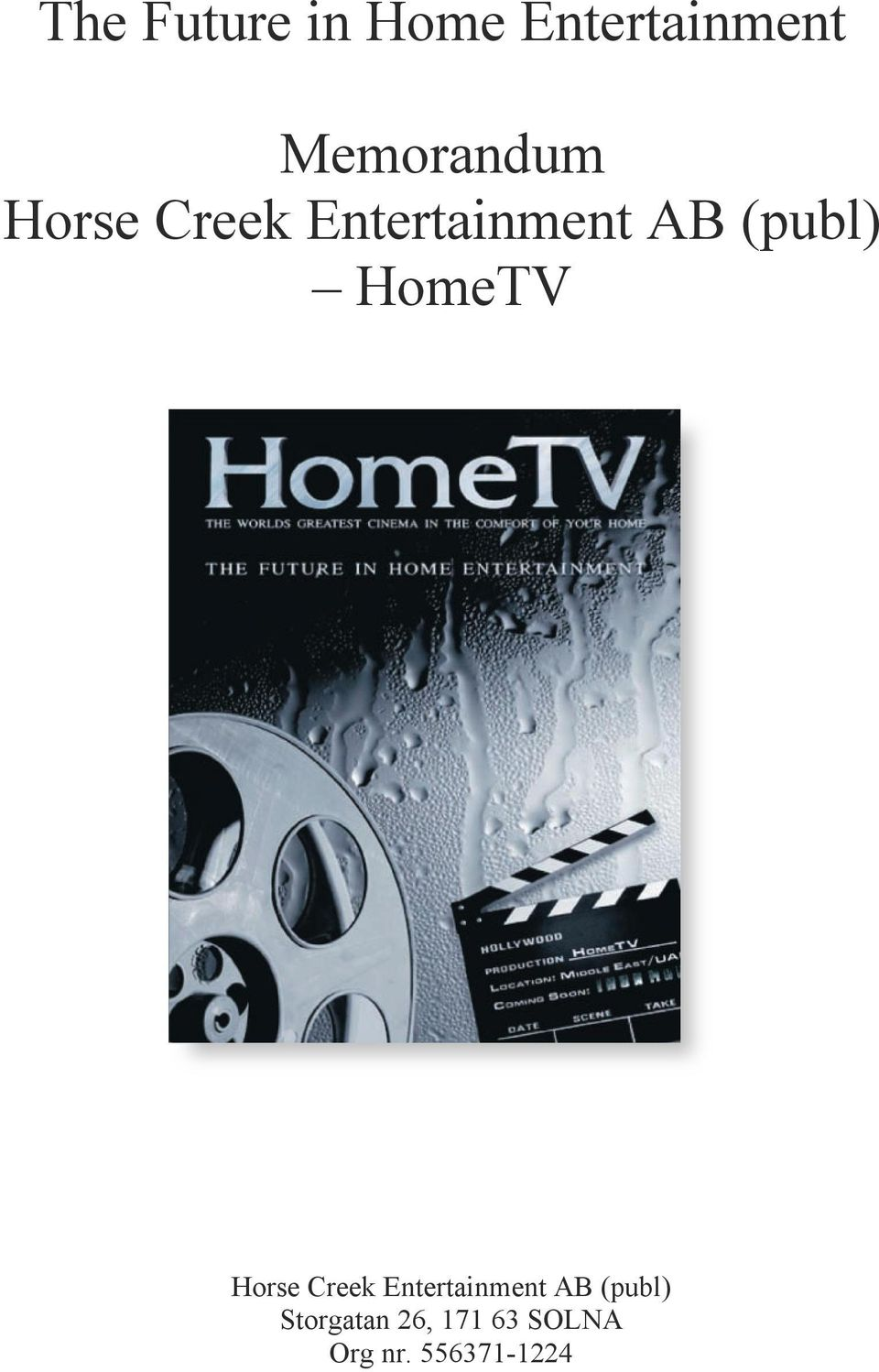 (publ) HomeTV Horse Creek Entertainment AB